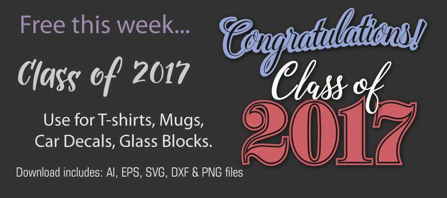 Congratulation Clas of 2017 Free file download