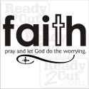 Faith - pray and let god do the worrying - vector file download
