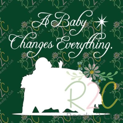 A baby changes everything