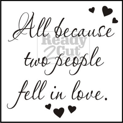 All Because Two People Fell In Love Tile Script Ready 2 Cut Designs