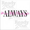 Always Kiss Me Goodnight #2 - 2 color layout - vector files