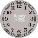Clock Face - Round - Numbers - For Time and All Eternity
