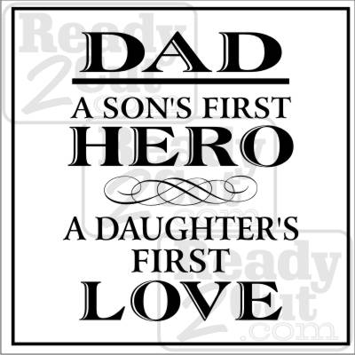 Download Dad a Son's First Hero, a Daughter's First Love - Ready 2 ...