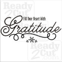 Fill your heart with gratitude. Vector files to download and cut.