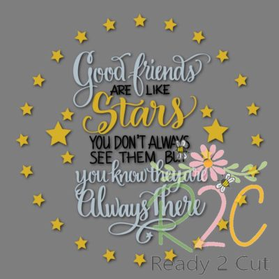 Good friends are like stars vecro file download