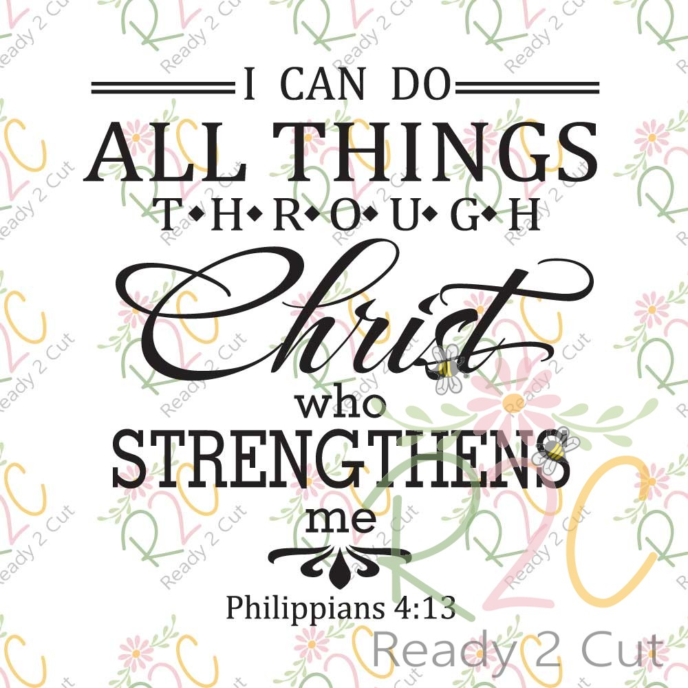 I can do all things through Christ - Modern