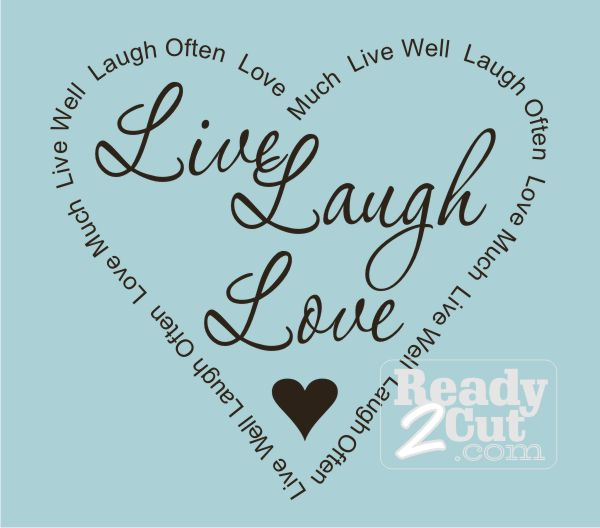 Live Laugh Love Quote Amusing Live Laugh Love With Word Border  Ready 2 Cut Designs