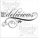 Love makes life delicious