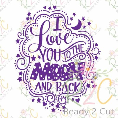 I love you to the moon and back single color hand lettered vector design