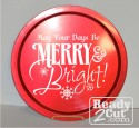 May your days be merry and bright - vector image