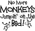 No more monkeys jumpin on the bed