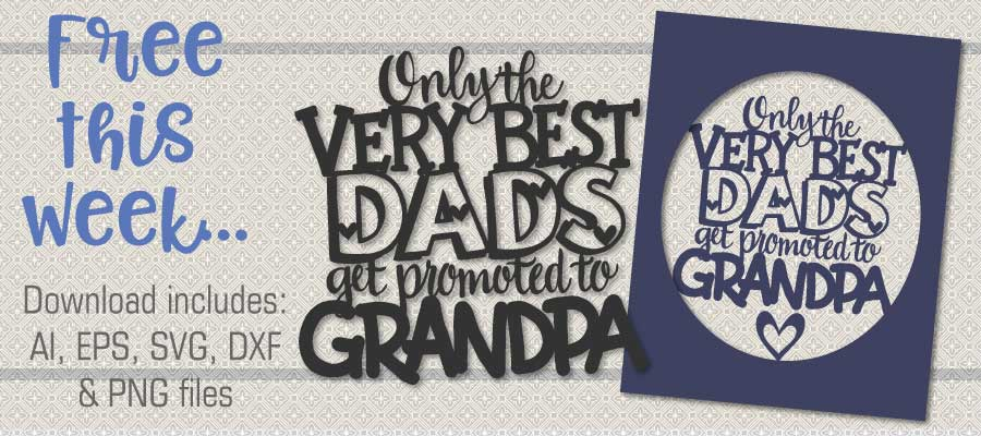 Only the Very Best Dads Get Promoted to Grandpa