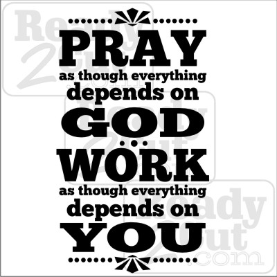 Pray as though