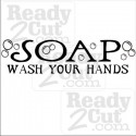 Soap - wash your hands