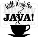 Will Work For Java