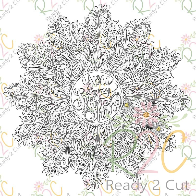 You Are My Sunshine Intricate Swirls Includes Coloring Page PDF - Ready 2  Cut Designs